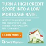 Turn a High Credit Score Into A Low Mortgage Rate. Improve your Credit Score and Qualify For a Low Interest Mortgage That Fits Your Needs. Learn More Credit Repair.com
