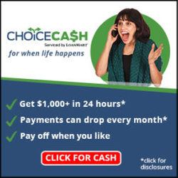 ChoiceCash Serviced by LoanMart for when life happens Get $1,000+ in 24 hours* Payments can drop every month* Pay off when you like Click for Cash * Click for disclosures Lady holding phone to ear looking surprised
