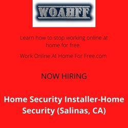 Home Security Installer-Home Security (Salinas, CA)