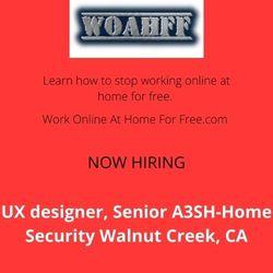 UX designer, Senior A3SH-Home Security Walnut Creek, CA