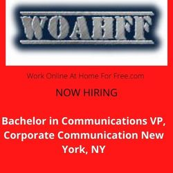Bachelor in Communications VP, Corp Comm New York, NY