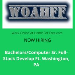 Bachelors/Computer Sr. Full-Stack Develop Ft. Washington, PA