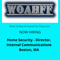 Home Security - Director, Internal Communications Boston, MA