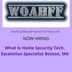 What is Home Security Tech. Escalation Specialist Boston, MA
